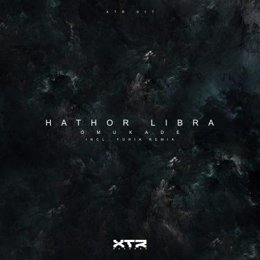 Hathor Libra - Omukade (Furia Remix) XTR Records (XTR-017) Cover Web